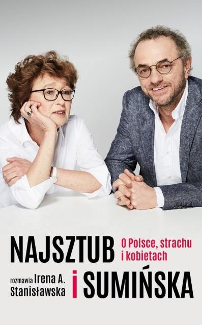 Najsztub i Sumińska o Polsce, strachu i kobietach_okładka front