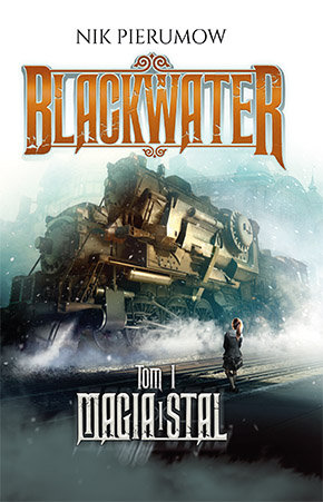 magia-i-stal-blackwater-tom-1-b-iext53524247